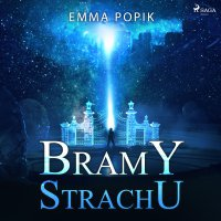 Bramy strachu - Emma Popik - audiobook