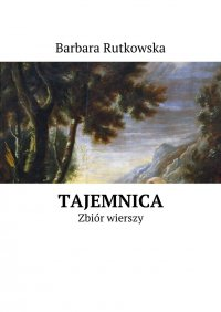 Tajemnica - Barbara Rutkowska - ebook