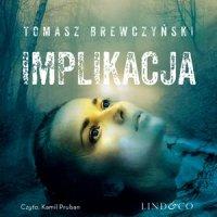 Implikacja - Tomasz Brewczyński - audiobook