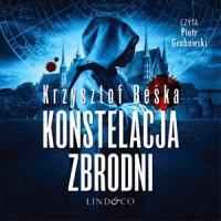 Konstelacja zbrodni. Tomasz Horn. Tom 3 - Krzysztof Beśka - audiobook