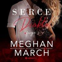 Serce diabła. Forge #3 - Meghan March - audiobook