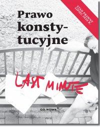 Last Minute Prawo konstytucyjne - Bogusław Gąszcz - ebook