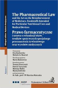 Prawo farmaceutyczne. The Pharmaceutical Law - Ewa Kucharska - ebook