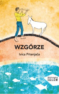 Wzgórze - Ivica Prtenjaca - ebook