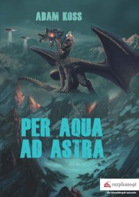 Per aqua ad astra - Adam Koss - ebook