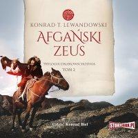 Trylogia dalekowschodnia. Tom 2. Afgański Zeus - Konrad T. Lewandowski - audiobook