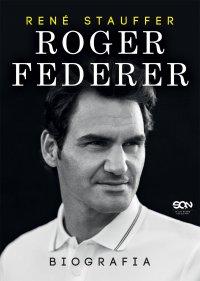 Roger Federer. Biografia - Rene Stauffer - ebook
