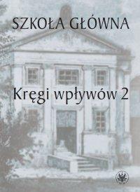 Szkoła Główna. Tom 2 - Urszula Kowalczuk - ebook