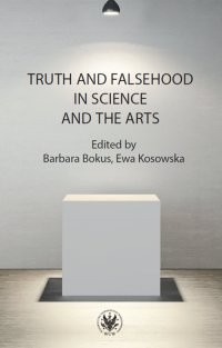 Truth and Falsehood in Science and the Arts - Barbara Bokus - ebook