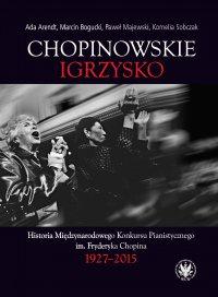 Chopinowskie igrzysko - Ada Arendt - ebook