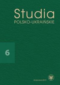 Studia Polsko-Ukraińskie 2019/6 - Walentyna Sobol - eprasa