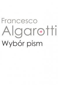 Wybór pism - Francesco Algarotti - ebook