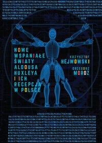 Nowe wspaniałe światy Aldousa Huxleya i ich recepcja w Polsce - Krzysztof Hejwowski - ebook