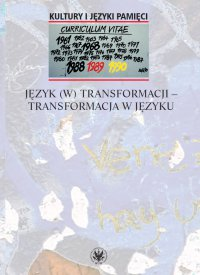 Język (w) transformacji - transformacja w języku - Agnieszka Frączek - ebook