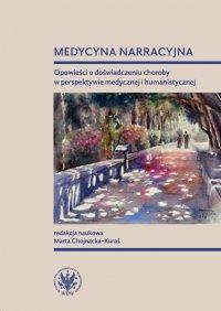 Medycyna narracyjna - Marta Chojnacka-Kuraś - ebook