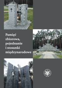 Pamięć zbiorowa, pojednanie i stosunki międzynarodowe - Nicolas Maslowski - ebook