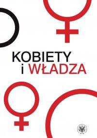 Kobiety i władza - Karolina Białas - ebook