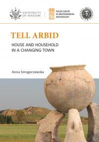 Tell Arbid - Anna Smogorzewska - ebook
