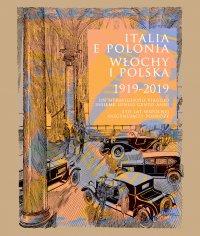 Italia e Polonia (1919-2019) / Włochy i Polska (1919-2019) - Jerzy Miziołek - ebook