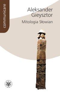 Mitologia Słowian - Aleksander Gieysztor - ebook