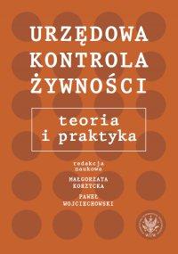 Urzędowa kontrola żywności - Małgorzata Korzycka - ebook