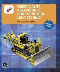 """Nieoficjalny przewodnik konstruktora Lego Technic. Wydanie II - Paweł """"Sariel""""Kmieć - ebook"""