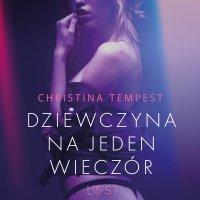 Dziewczyna na jeden wieczór - Christina Tempest - audiobook