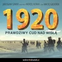 1920. Prawdziwy Cud nad Wisłą - Jarosław Szarek - audiobook