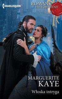 Włoska intryga - Marguerite Kaye - ebook