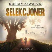 Selekcjoner - Dorian Zawadzki - audiobook