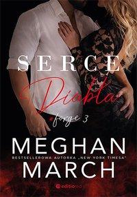 Serce diabła. Forge #3 - Meghan March - ebook
