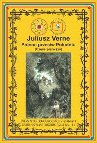 Północ przeciw Południu. Część 1 - Juliusz Verne - ebook