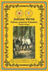 Północ przeciw Południu. Część 2 - Juliusz Verne - ebook