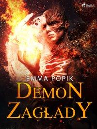Demon zagłady - Emma Popik - ebook