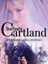 Drogowskaz ku miłości - Barbara Cartland - ebook