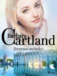 Drzewo miłości - Barbara Cartland - ebook
