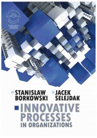 Innovative processes in organizations - Stanisław Borkowski - ebook