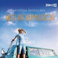Wielka kumulacja - Krystyna Śmigielska - audiobook