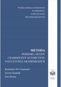 Metoda pomiaru, oceny i samooceny autorytetu nauczycieli akademickich - Kazimierz Czarnecki - ebook