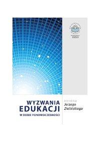 Wyzwania edukacji w dobie ponowoczesności - Jerzy Zieliński - ebook