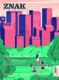 Miesięcznik Znak nr 782-783: Przystanek: miasto - Opracowanie zbiorowe - eprasa