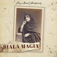 Biała magia - Lucy Maud Montgomery - audiobook