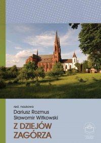 Z dziejów Zagórza - Dariusz Rozmus - ebook