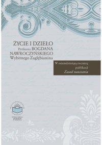 Życie i dzieło Profesora Bogdana Nawroczyńskiego, wybitnego Zagłębianina - Czesław Kupisiewicz - ebook