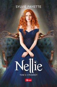 Nellie. Tom 3. Wtajemniczenie - Sylvie Payette - ebook