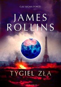 Tygiel zła - James Rollins - ebook