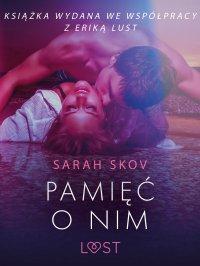 Pamięć o nim - Sarah Skov - ebook