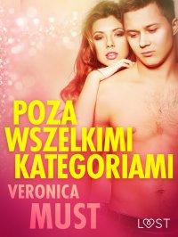 Poza wszelkimi kategoriami - Veronica Must - ebook