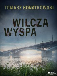 Wilcza wyspa - Tomasz Konatkowski - ebook