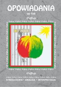 Opowiadania Idy Fink. Streszczenie, analiza, interpretacja - Alina Łoboda - ebook